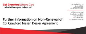 Further Information on the Non-Renewal of the Col Crawford Nissan Dealer Agreement